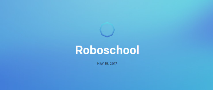 OpenAI发布开源软件Roboschool,模拟机器人的控制训练